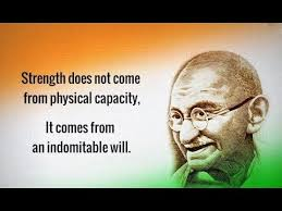 Image result for images of mahatma gandhi strength does not comes from