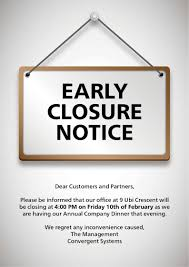 Closing Early Sign Template Template Sign Closing Early