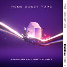 Sam Feldt – Home Sweet Home Lyrics