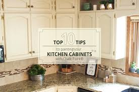 top 10 tips when painting your kitchen cabinets with chalk paint