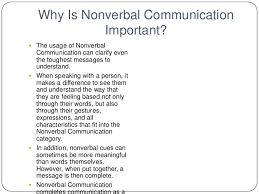 nonverbal powerpoint presentation <br > 3 why is nonverbal communication
