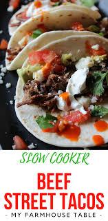 slow cooker beef street tacos easy cinco de mayo recipes crockpot beef tacos steak tacos beef