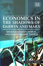 geoffrey hodgson s website economics in the shadows of darwin and marx essays on institutional and evolutionary themes