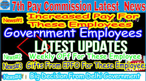 Employee News 7th Pay Commission Latest News Today Top Breaking News For 50 Lakh