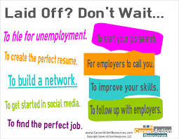 don t wait encourage job hunters to start job search immediately so we created a laid off don t wait infographic encouraging job seekers not to wait in their job hunt