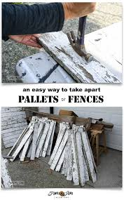 an easy way to take apart pallets or fences 57 am