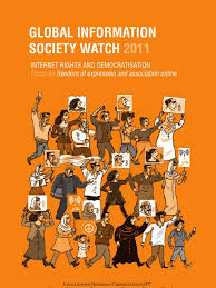 Global InformatIon SocIety Watch 2011: Internet rIghts and ...