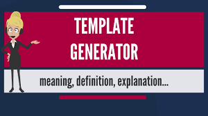 What Is Tamplate What Is Template Generator What Does Template Generator Mean Template Generator Meaning