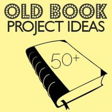 50 ways to repurpose old books old book craftsbook page