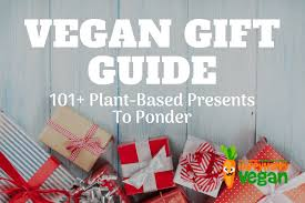 gifts for vegans 101 plant based presents to ponder in 2019