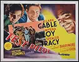 TEST PILOT CLARK GABLE MYRNA LOY SPENCER TRACY 1938 ORIGINAL TITLE LOBBY  CARD 11X14 MOVIE POSTER: Entertainment Collectibles - Amazon.com