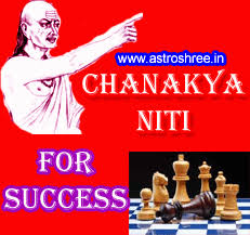 Chanakya Niti For Success Astrologer Predictions