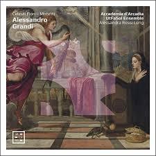 Alessandro Grandi: Celesti Fiori – Motetti – early music review