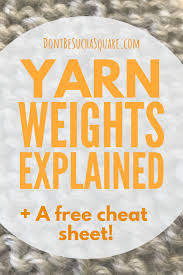 Knitting Yarn Gauge Chart Yarn Weight Conversion Chart Dont Be Such A Square