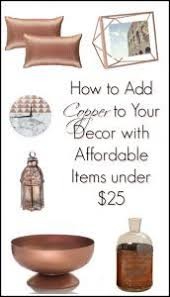 Small Picture How to Add Copper to Your Decor with Affordable Items under 25