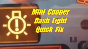 Light Bulb Symbol Meaning How To Replace Mini Cooper Parking Light Bulb Dash Light Fix