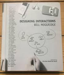 Moggridge Designing Interactions