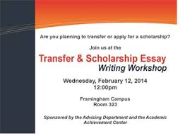 transfer scholarship essay writing workshop community  transfer scholarship essay writing workshop 400