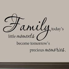 Family Quotes And Sayings Enchanting Family Today's Little Moments Wall Decal Quotes Sayings Family Wall