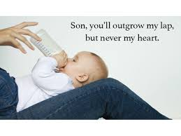 Little Boy Quotes From Mommy Because Hell Always Be Your Baby