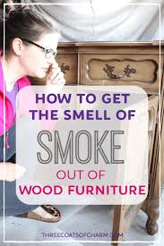 smoke smell out of wood furniture