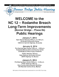 WELCOME to the NC 12 – Rodanthe Breach Long-Term Improvements Public  Hearings
