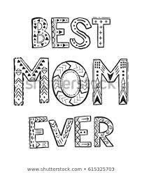 Best Mom Ever Coloring Pages Coloring Stock Vector Royalty Free