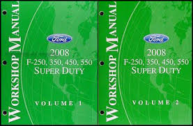 2008 ford f 250 thru 550 super duty wiring diagram manual original 2008 ford super duty f 250 550 repair shop manual original 2 volume set 239 00