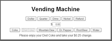 Coke Vending Machine Refund Impressive Solved Please Help Me Get Started Javascript Basic Thi