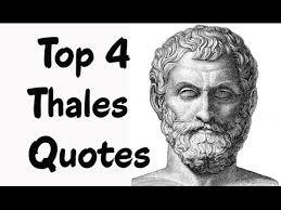 Greek Philosophers Quotes Beauteous Top 48 Thales Quotes The PreSocratic Greek Philosopher