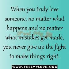 Quotes About Not Giving Up On Someone You Love