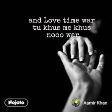 Love Quotes In Hindi And Love Time War Tu Khus Me Nojoto