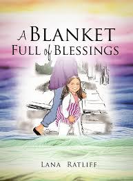 A Blanket Full of Blessings: Ratliff, Lana: 9781622302451: Amazon ...