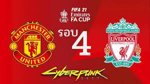 PES 2021 | แมนยู VS ลิเวอร์พูล | FA Cup รอบ 4 !! ประตูเหนียวเกิน