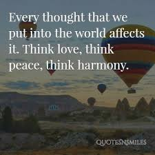 Quote About Peace And Love Interesting 48 Picture Quotes To Create Peace Love And Harmony In Your Life