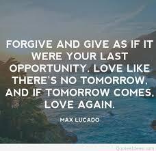 Max Lucado Quotes Fascinating Max Lucado Forgive Quote Image
