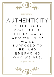 Authenticity Quotes Simple Brene Brown Authenticity Quote New Years Goals Bemyintention