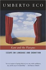 com kant and the platypus essays on language and com kant and the platypus essays on language and cognition 9780156011594 umberto eco alastair mcewen books