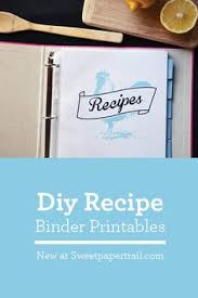 cookbook diy new printables and a recipe cookbook recipescookbook ideasmaking a cookbookmake your own cookbookfamily recipe bookfamily