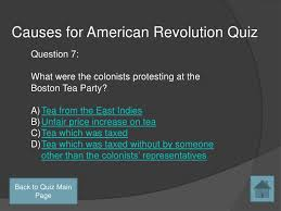 causes for american revolution back to quiz main page 28 causes for american revolution