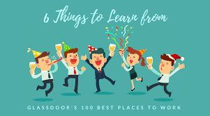 6 things to learn from glassdoor s 100 best places to work