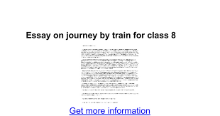 essay on journey by train for class google docs