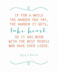 Quote Pictures 85 Wonderful Jeffrey R Holland Quote The Harder It Gets Pinterest Holland