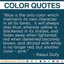 Blue Quotes Mesmerizing Quotes About Color By Raoul Dufy Sensational Color