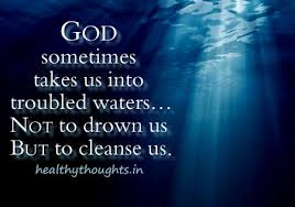 Spiritual Quote Of The Day Magnificent GOD Sometimes Takes Us Into Troubled Waters Everything I Like