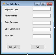 Hours Worked Calculator Solved Using Visual Studio And C Requirements The Form S 16
