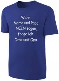 Kinder Sprüche T Shirt Wenn Mama Und Papa Nein Sagenblau