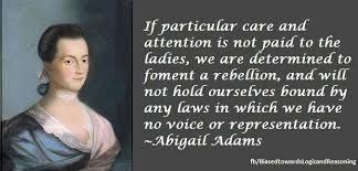 Abigail Adams Quotes Interesting Women Quote Abigail Adams