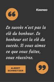 Citation Citations Le Succès Nest Pas La Clé Du Bonheur Le
