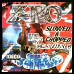 Z-Ro Vs. The World:Slowed & Chopped